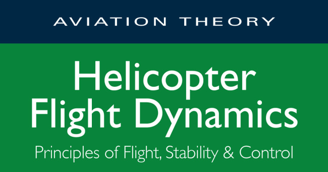 Helicopter Flight Dynamics (First Edition)