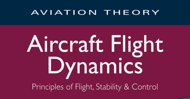 Aircraft Flight Dynamics (First Edition)