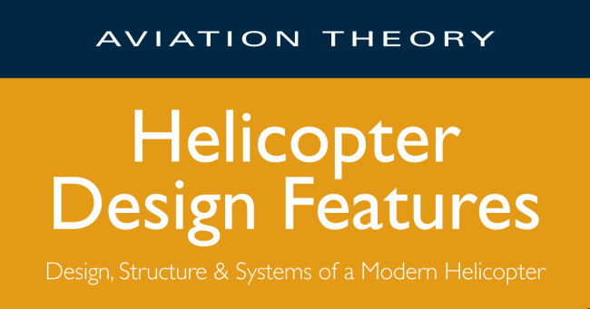 Helicopter Design Features (First Edition)
