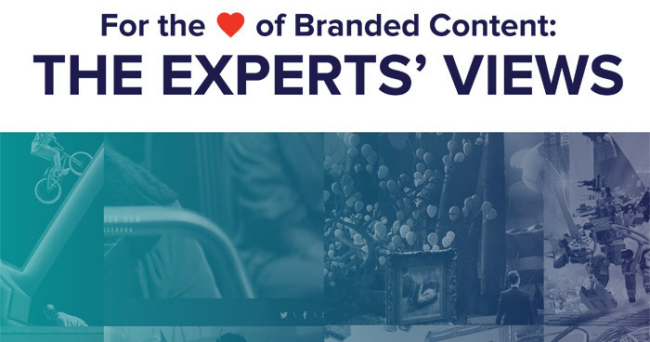 For the love of Branded Content: The expert's views Part 4
