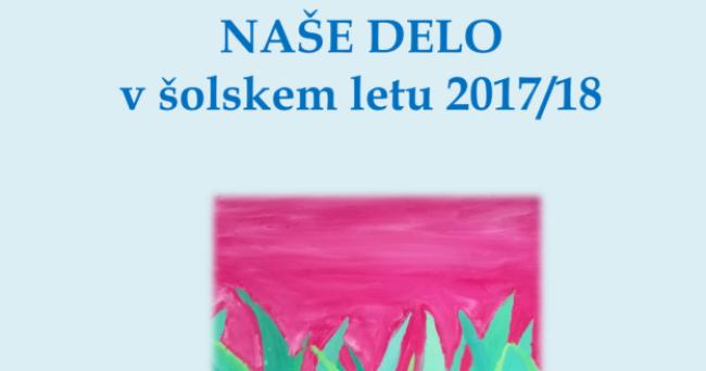 Naše delo v šolskem letu 2017/2018