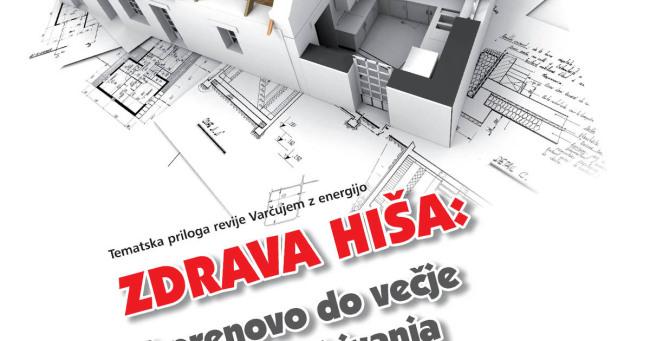 Zdrava hiša - s prenovo do večje kakovosti bivanja
