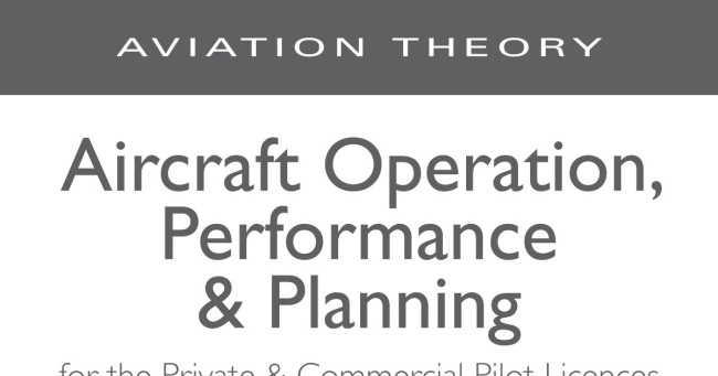 Aircraft Operation, Performance & Planning (6th Edition)