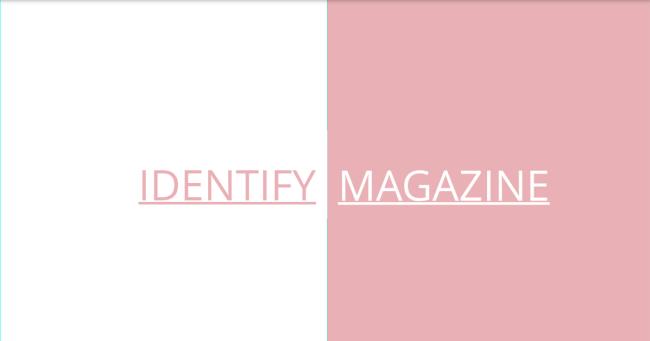 Identify Magazine