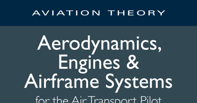 Aerodynamics, Engines & Airframe Systems (ATPL)